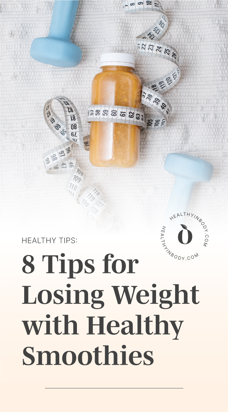 """A couple of dumbells and a bottle of smoothie with a tape measurer wrapped on it followed by text area which says """"Healthy Tips: 8 Tips for Losing Weight with Healthy Smoothies"""" next to the HIB mark"""