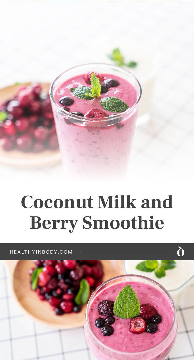 """A tall glass filled with mixed berry smoothie with a plate of berries behind it followed by text area that says """"Coconut Milk And Berry Smoothie, healthyinbody.com"""" next toa top view of a glass of mixed berry smoothie and a plate of berries"""