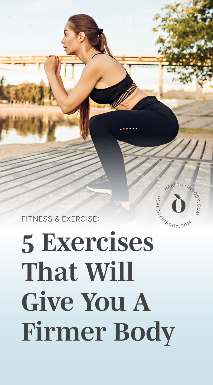 "A woman doing squats outdoors and text area which says ""5 Exercises That Will Give You A Firmer Body"" next to the HIB Mark"
