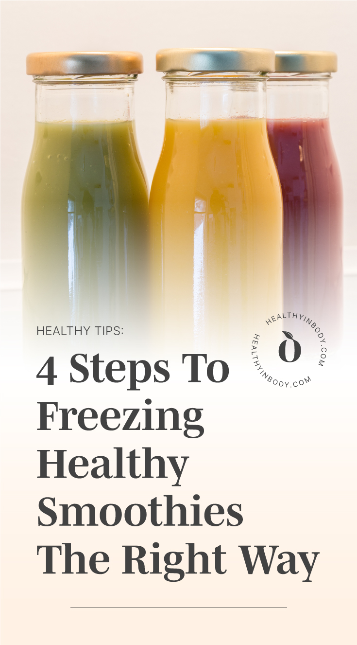 """Three bottles of smoothies in the fridge followed by text area which says """"Healthy Tips: 4 Steps To Freezing Healthy Smoothies The Right Way"""" next to the HIB mark"""