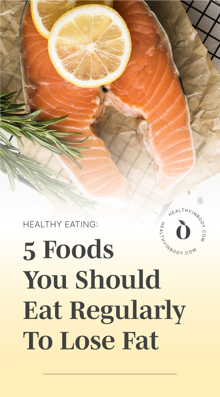 """Raw slice of salmon topped with lemon slices followed by text area which says """"Healthy Eating: 5 Foods You Should Eat Regularly To Lose Fat"""" next to the HIB mark"""