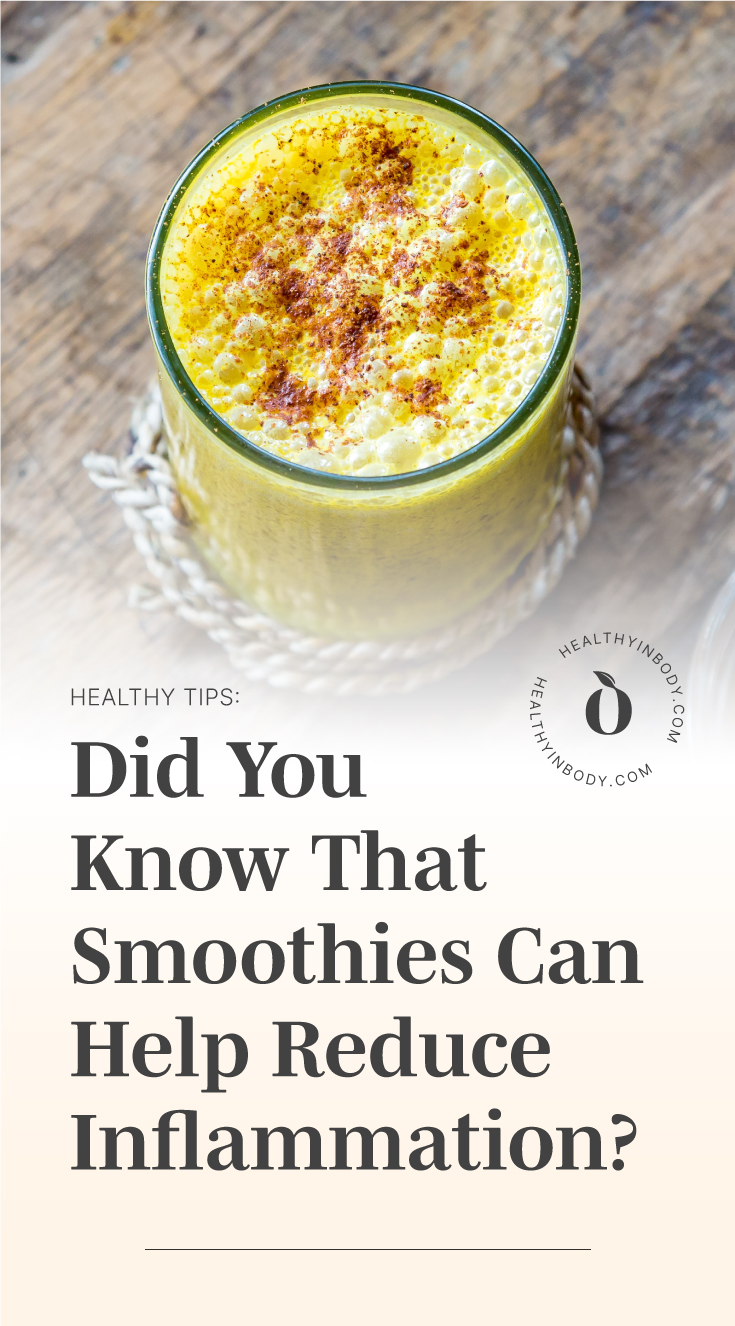 """Top view of a glass of yellow smoothie followed by text area which says """"Healthy Tips: Did You Know That Smoothies Can Help Reduce Inflammation?"""" next to the HIB mark"""